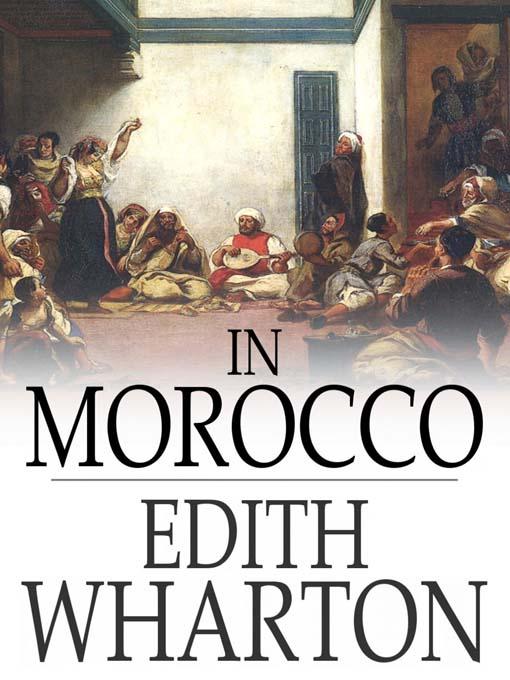 Edith Wharton, In Morocco | Agraria